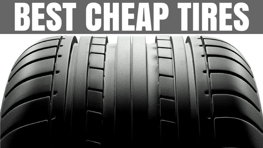 best cheap tires