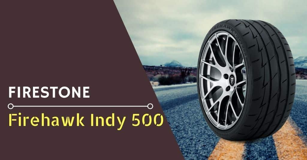 firestone firehawk indy 500